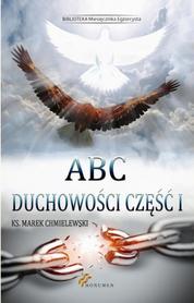 ABC duchowości. Część I, Ks. M. Chmielewski