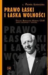 Prawo łaski i łaska wolności. Ojciec Bernard Häring CSsR jako człowiek i teolog, ks. P. Łukaszka