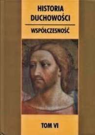 Historia duchowości. Tom VI. Współczesność, L. Boriello, G. della Croce, B. Secondin