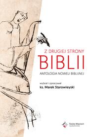Z drugiej strony Biblii. Antologia noweli biblijnej, ks. M. Starowieyski