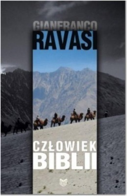 Człowiek Biblii, G. Ravasi
