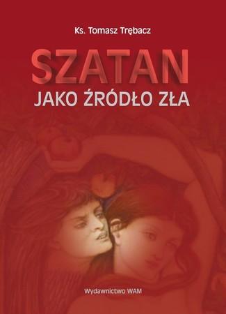 Szatan jako źródło zła, Ks. T. Trębacz (1)