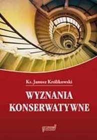 Wyznania konserwatywne, Ks. J. Królikowski