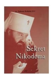 Sekret Nikodema, ks. T. Kałużny SCJ