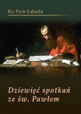 Dziewięć spotkań ze św. Pawłem, Ks. P. Łabuda