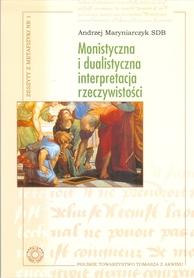 Monistyczna i dualistyczna interpretacja rzeczywistości, Andrzej Maryniarczyk SDB.