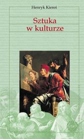 Sztuka w kulturze, Henryk Kiereś.