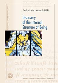 Discovery of the Internal Structure of Being, Andrzej Maryniarczyk SDB, tłum. Hugh McDonald