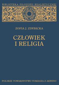 CZŁOWIEK I RELIGIA, Zofia J. Zdybicka.