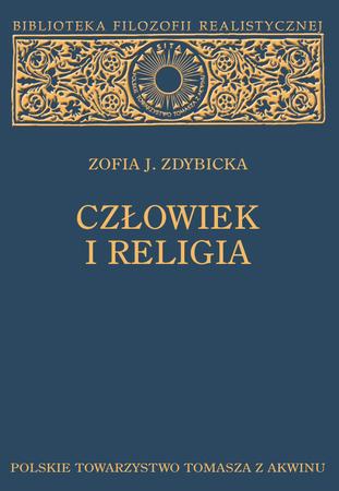 CZŁOWIEK I RELIGIA, Zofia J. Zdybicka. (1)