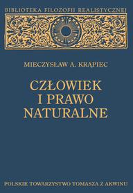 CZŁOWIEK I PRAWO NATURALNE, Mieczysław A. Krąpiec.