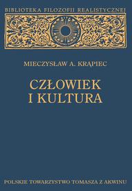 CZŁOWIEK I KULTURA, Mieczysław A. Krąpiec.