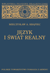 JĘZYK I ŚWIAT REALNY, Mieczysław A. Krąpiec.