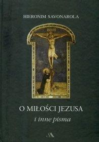 O miłości Jezusa, H. Savonarola