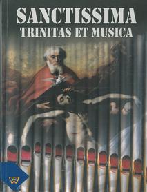 Sanctissima trinitas et musica, red. S. Dąbek, C. Grajewski, ks. Z. Kołodziejczak, ks. K. Niegowski