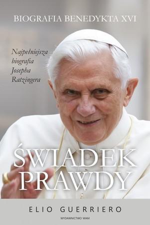 Świadek prawdy. Biografia Benedykta XVI, E. Guerriero (1)