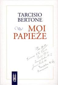 Moi Papieże, Tarcisio Bertone