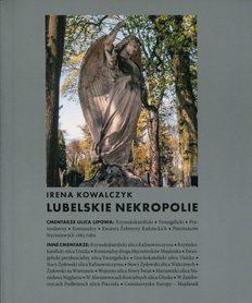Lubelskie nekropolie, Irena Kowalczyk.