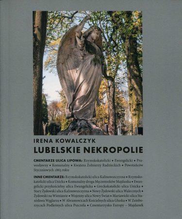 Lubelskie nekropolie, Irena Kowalczyk. (1)