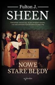 Nowe stare błędy, Fulton J. Sheen.