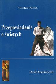 Przepowiadanie o świętych, W. Oleszek