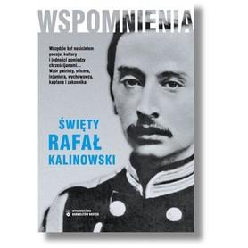Wspomnienia. Święty Rafał Kalinowski., Józef Kalinowski
