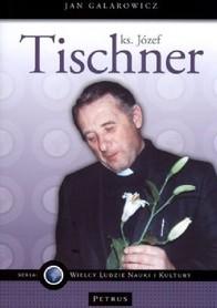 Ks. Józef Tischner., J. Galarowicz