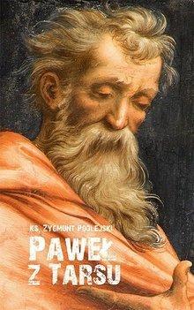 Paweł z Tarsu., ks. Zygmunt Podlejski (1)
