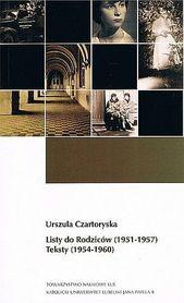 Listy do Rodziców (1951-1957). Teksty (1954-1960)., U. Czartoryska