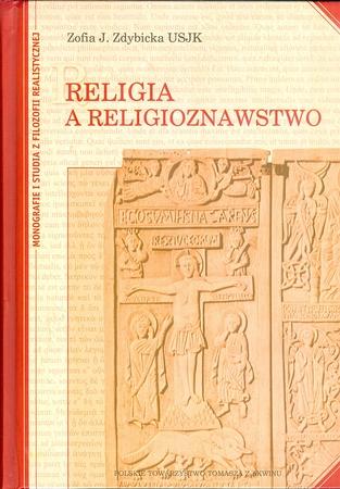 RELIGIA A RELIGIOZNAWSTWO, Zofia J. Zdybicka USJK (1)