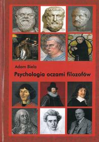 Psychologia oczami filozofów, Adam Biela