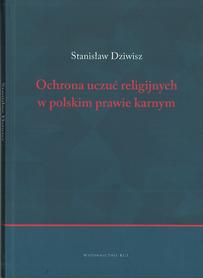 Ochrona uczuć religijnych w polskim prawie karnym, Stanisław Dziwisz