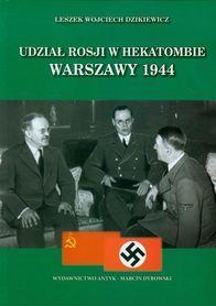 Udział Rosji w hekatombie Warszawy 1944, L. W. Dzikiewicz
