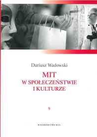 Mit w społeczeństwie i kulturze, D. Wadowski