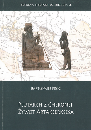Plutarch z Cheronei: żywot Artakserksesa, B. Proc (1)
