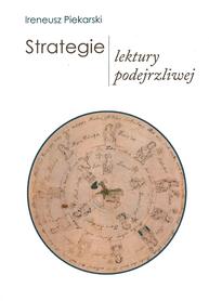 Strategie lektury podejrzliwej, I. Piekarski