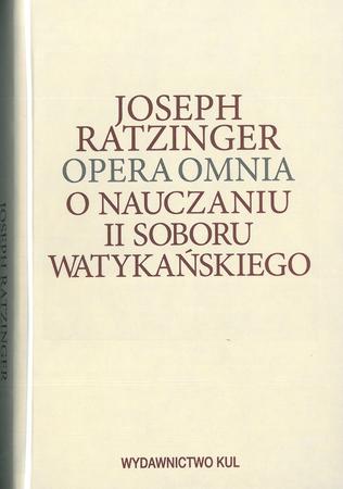 Opera Omnia T. VII/2. O nauczaniu II Soboru Watykańskiego, Joseph Ratzinger (1)