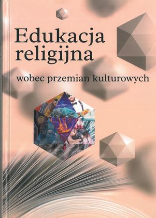Edukacja religijna wobec przemian kulturowych (1)