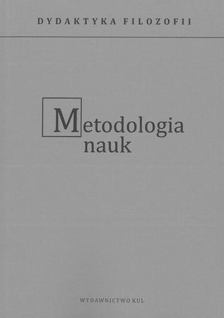 Metodologia nauk cz. I i II. Dydaktyka filozofii. T. 9 (1)