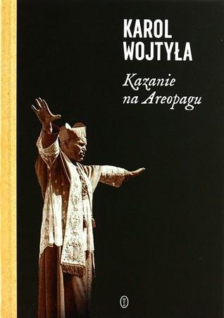 KAZANIE NA AREOPAGU. 13 katechez, Karol Wojtyła  (1)