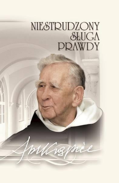 NIESTRUDZONY SŁUGA PRAWDY, ojcu profesorowi Mieczysławowi A. Krąpcowi Katolicki Uniwersytet Lubelski Jana Pawła II (1)