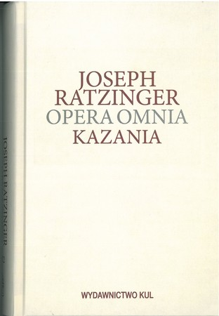OPERA OMNIA T. XIV-3 KAZANIA, JOSEPH RATZINGER  (1)