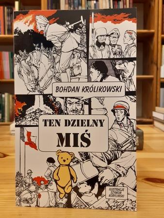 Ten dzielny miś, Bohdan Królikowski (1)