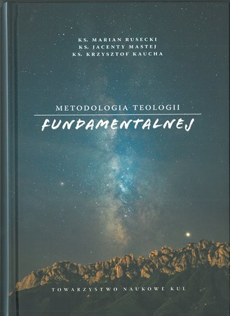 METODOLOGIA TEOLOGII FUNDAMENTALNEJ (1)