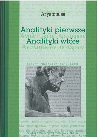 ANALITYKI PIERWSZE ANALITYKI WTÓRE Arystoteles  (1)