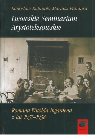 Lwowskie Seminarium Arystotelesowskie Romana Witolda Ingardena z lat 1937-1938 (1)