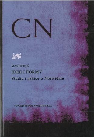 Idee i formy. Studia i szkice o Norwidzie  (1)
