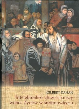 Intelektualiści chrześcijańscy wobec Żydów w średniowieczu  (1)