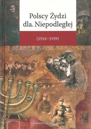 Polscy Żydzi dla Niepodległej (1918-1939) (1)